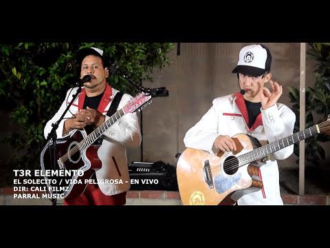 T3R Elemento - El Solecito / Vida Peligrosa - En Vivo