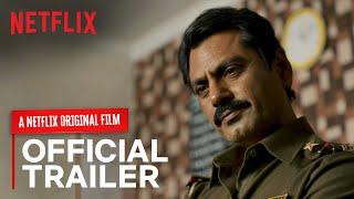 Raat Akeli Hai Official Trailer- Nawazuddin Siddiqui, Radh..