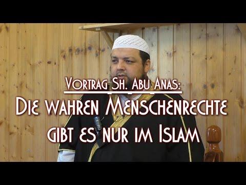 DIE WAHREN MENSCHENRECHTE GIBT ES NUR IM ISLAM mit Sh. Abu Anas am 12.02.2016 in Braunschweig