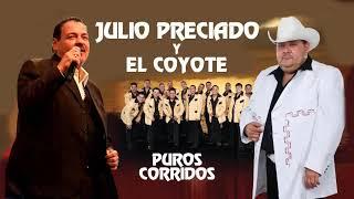 Julio Preciado y El Coyote y Su Banda Tierra Santa Puros Corridos Mix