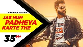 Parmish Verma | Jab Hum Padheya Karte The (Official Video) | Desi Crew|Latest Punjabi Songs 2020