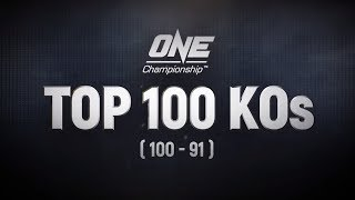 ONE's Top 100 Knockouts | 100 - 91