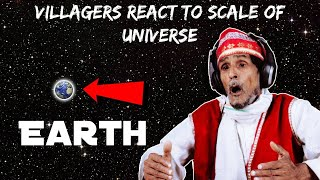 Villagers React To Scale Of Universe ! Tribal People React To Universe Is Way Bigger Than You Think