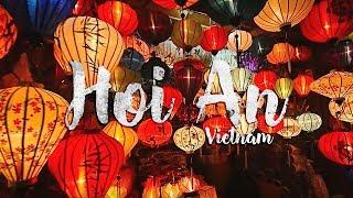 Hội An Trip | Lạc giữa #HoiAn | Vietnam Travel