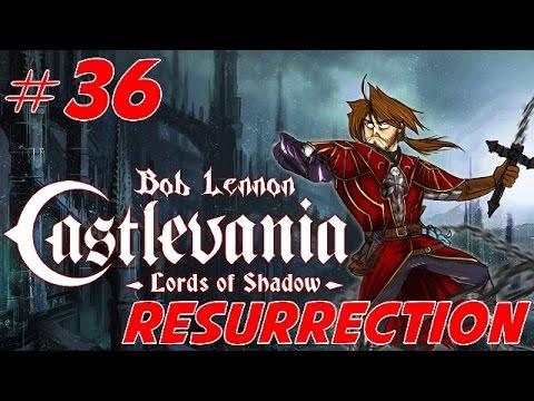 Castlevania : Lords of Shadow - Ep 36 (DLC Résurrection)- Playthrough FR 1080 par Bob Lennon