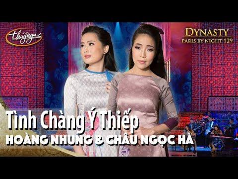 PBN 129 | Hoàng Nhung & Châu Ngọc Hà - Tình Chàng Ý Thiếp