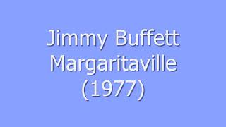 Jimmy Buffett - Margaritaville (Lyrics)