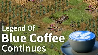 AoE2 - The Legend of Blue Coffee Continues