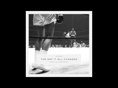 G-Eazy - The Day It All Changed (Prod by Kane Beatz)