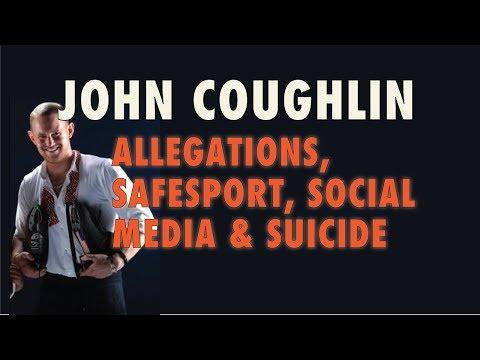 John Coughlin: Allegations, SafeSport, Social Media and Suicide