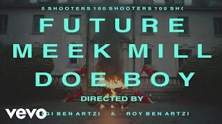 Future - 100 Shooters ft. Meek Mill, Doe Boy