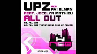 UPZ aka Avi Elman featuring Jocelyn Mathieu 'All Out'