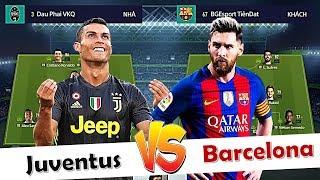 FIFA Online 4 | Ronaldo So Tài Messi Trong ĐẠI CHIẾN JUVENTUS VS BARCELONA | GIẢI ĐẤU +0 ĐẠI CHIẾN