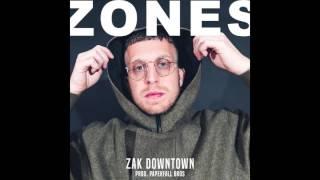 """Zak Downtown - """"ZONES"""""""