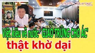 Việt kiều về nước ' GIAO TRỨNG CHO Á.C' thật kh.ờ d.ạ.i