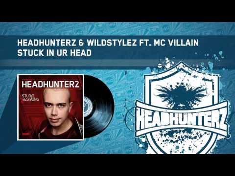 Headhunterz & Wildstylez ft Mc Villain - Stuck In Ur Head (HQ Preview)