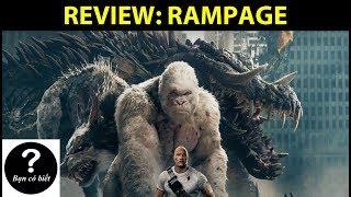 REVIEW: Phim RAMPAGE (SIÊU THÚ CUỒNG NỘ) - Review #11 | Bạn Có Biết?