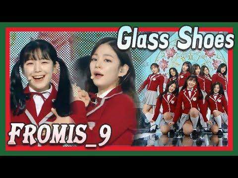[HOT] FROMIS_9 - Glass Shoes, 프로미스나인 - 유리구두 20171223