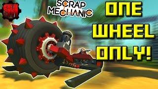 ONE WHEEL RACE! - - Scrap Mechanic Multiplayer Monday! Ep34