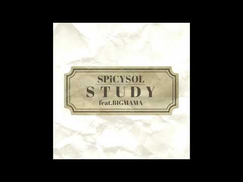 SPiCYSOL - STUDY feat. BIGMAMA [Official Audio]
