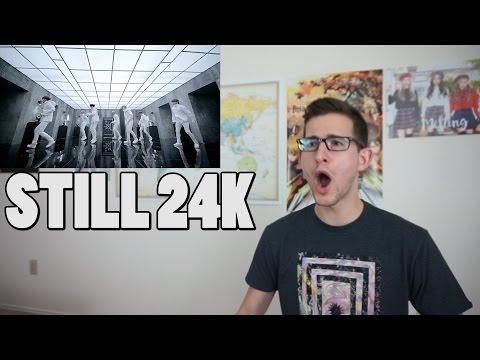24K(투포케이) - Still 24K MV Reaction