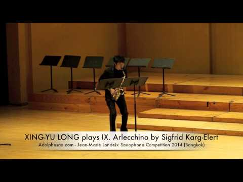 XING YU LONG plays IX Arlecchino by Sigfrid Karg Elert