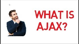 What is AJAX and How it Works |  Short Explanation | Tutorial for Beginners