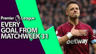 Every goal from Premier League Matchweek 31 | NBC Sports
