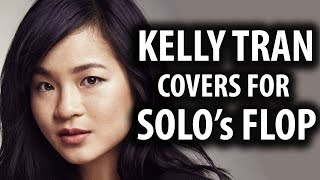 Star Wars SJWs Use Kelly Tran Drama To Cover Up Solo's Flop