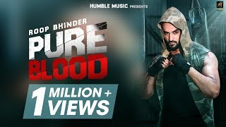 Pure Blood – Roop Bhinder