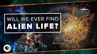 Will We Ever Find Alien Life?