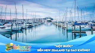 Hành trình khám phá New Zealand - đảo Bắc quyến rũ | Vietraveler