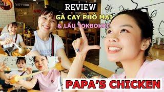 Ẩm Thực Đường Phố: PAPA'S CHICKEN ( Review GÀ CAY PHÔ MAI & LẨU TOKBOKKI )- SONG THƯ CHANNEL