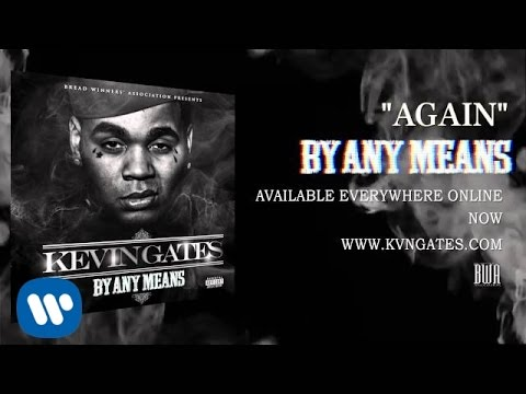 Kevin Gates - Again (Official Audio)