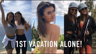 first vacation alone with my sister!!- Kalani Hilliker