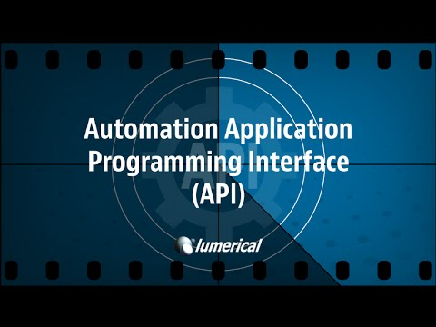 Automation Application Programming Interface (API) - Webinar Preview