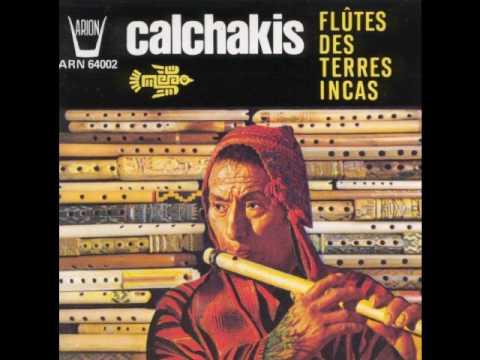 Los Calchakis - La Pastora