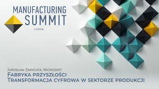 Fabryka przyszłości - transformacja cyfrowa w sektorze produkcji