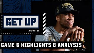 NBA Finals Game 6 highlights and analysis: Giannis and the Bucks win the NBA championship   Get Up