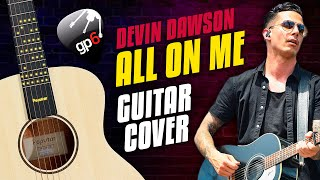 Devin Dawson - All On Me. Fingerstyle Guitar Tabs