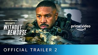 Without Remorse - Official Trailer 2 | Amazon Prime Video