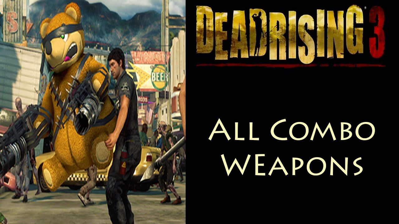 dead rising 3 weapon list - photo #26