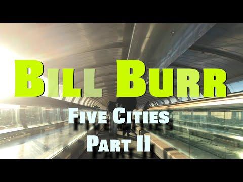 Bill Burr | Five Cities - Part II: Glasgow, Birmingham & Manchester