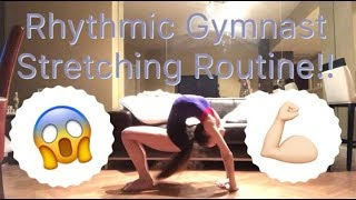 RHYTHMIC GYMNAST // Basic Stretching Routine