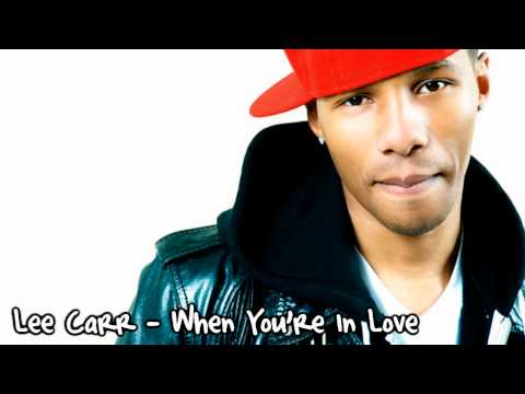 Lee Carr - When You're In Love / HD