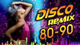 Nonstop Disco Dance Remix 80s 90s Legends - Greatest Hits Old Disco Songs 70s 80s 90s Of All Time