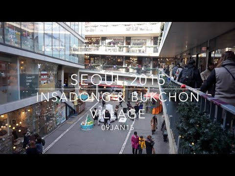 SEOUL 2015: Day 9 - Insadong & Bukchon Village - January 9 | MDNBLOG