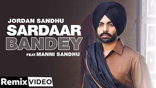 Sardar Bandey (Remix) Jordan Sandhu Video HD