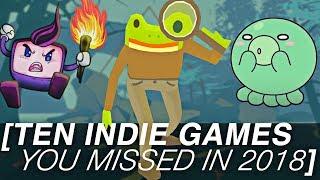 Ten Indie Games You Missed in 2018
