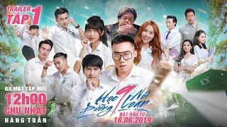 PHIM CẤP 3 - Học Đường Nổi Loạn 9 : Trailer 1 | Ginô Tống, Kim Chi, Lục Anh, Tronie Ngô